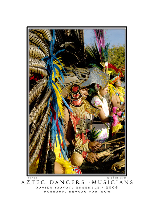 Aztec Dancers and Musician, 8th Annual Pahrump Pow Wow, Pahrump, Nevada 2006 - © Mickey Cox 2006