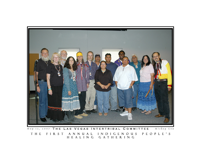 Las Vegas Intertribal Committee at the 1st Annual Indigenous People's Healing Gathering, Las Vegas - 2007 -~ © Mickey Cox, 2007